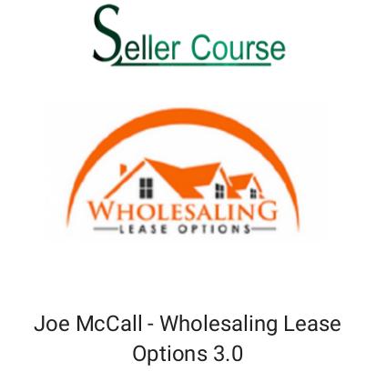 Joe McCall - Wholesaling Lease Options 3.0