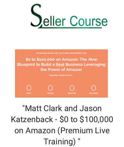 """Matt Clark and Jason Katzenback - $0 to $100,000 on Amazon (Premium Live Training) """