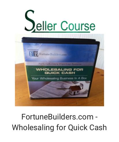 FortuneBuilders.com - Wholesaling for Quick Cash