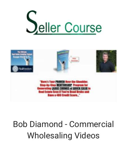 Bob Diamond - Commercial Wholesaling Videos