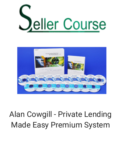 Alan Cowgill - Private Lending Made Easy Premium System