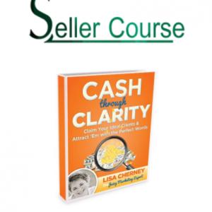 Lisa Cherney & Lisa Sasevich - Cash Through Clarity