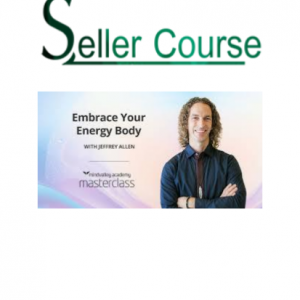 Mindvalley Academy - Jeffrey Allen - Embrace Your Energy Body