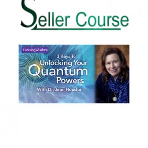Jean Houston - Unlock Your Quantum Powers Course