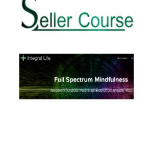 Ken Wilber - Full Spectrum Mindfulness