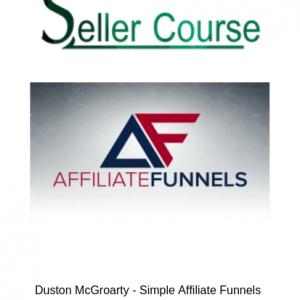 Duston McGroarty - Simple Affiliate Funnels (AMCS 2.0) 2018