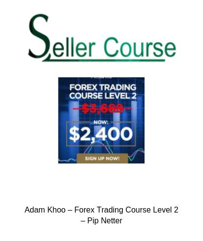 Adam khoo forex course free
