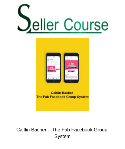 Caitlin Bacher – The Fab Facebook Group System