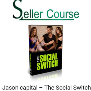 Jason capital – The Social Switch