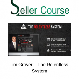 Tim Grover – The Relentless System