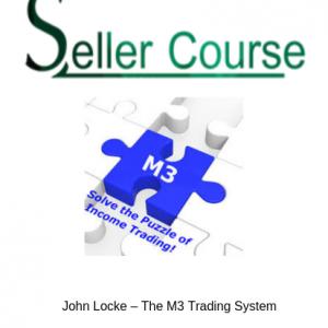 John Locke – The M3 Trading System