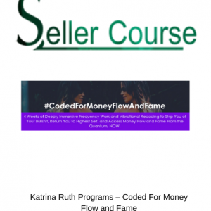 Katrina Ruth Programs – Coded For Money Flow and Fame