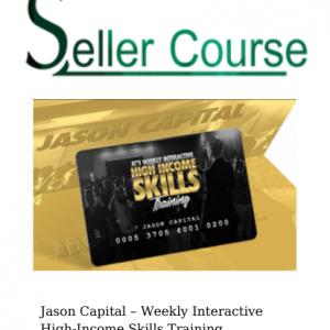 Jason Capital – Weekly Interactive High-Income Skills Training Mentorship
