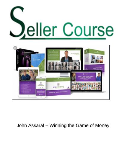 John Assaraf – Winning the Game of Money