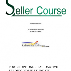 POWER OPTIONS – RADIOACTIVE TRADING HOME STUDY KIT