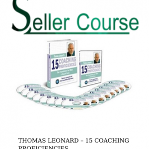THOMAS LEONARD – 15 COACHING PROFICIENCIES
