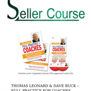 THOMAS LEONARD & DAVE BUCK – FULL PRACTICE FOR COACHES