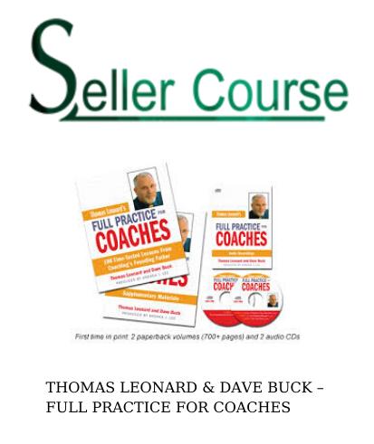 THOMAS LEONARD & DAVE BUCK – FULL PRACTICE FOR COACHES