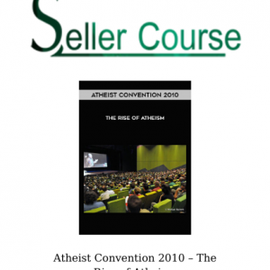 Atheist Convention 2010 – The Rise of Atheism