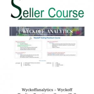 Wyckoffanalytics – Wyckoff Trading Practicum Course (Fall 2019)