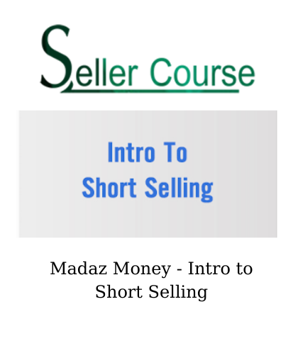 Madaz Money - Intro to Short Selling