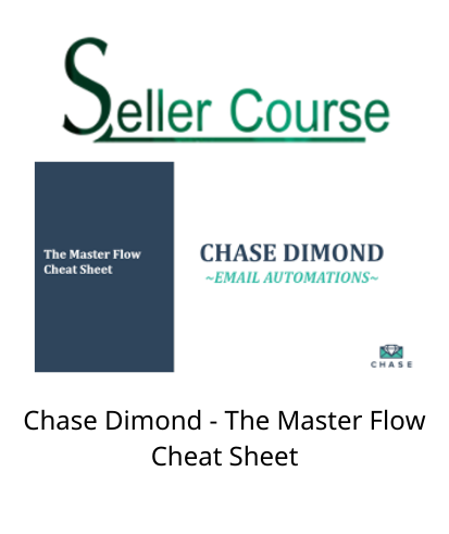 Chase Dimond - The Master Flow Cheat Sheet