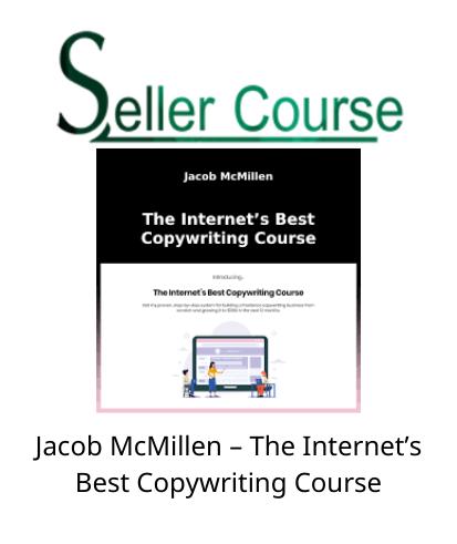 Jacob McMillen – The Internet's Best Copywriting Course