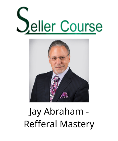 Jay Abraham - Refferal Mastery